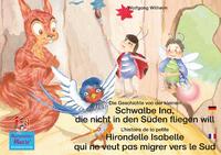 Livre numérique Die Geschichte von der kleinen Schwalbe Ina, die nicht in den Sünden fliegen will. Deutsch-Französisch. / L'histoire de la petite Hirondelle Isabelle qui ne veut pas migrer vers le Sud.