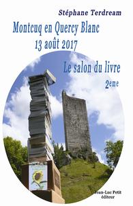E-Book Montcuq en Quercy Blanc 13 août 2017