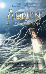 Electronic book Adrien au pays des rêves