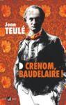 Livre numérique Crénom, Baudelaire !