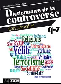 Livre numérique Dictionnaire de la controverse, Volume 4
