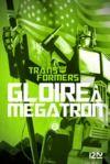 Livre numérique The Transformers : Gloire à Mégatron - T2