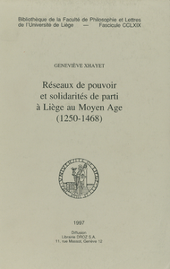 Electronic book Réseaux de pouvoir et solidarités de parti à Liège au Moyen Âge (1250-1468)