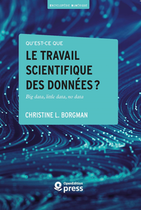 Livre numérique Qu'est-ce que le travail scientifique des données?