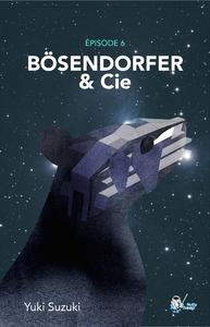 Livre numérique Bösendorfer & Cie, Épisode 6