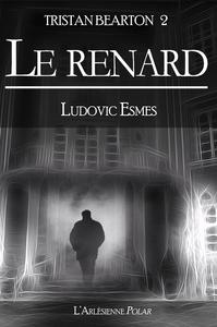 Livre numérique Tristan Bearton 2 : Le Renard