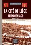Livre numérique La Cité de Liège au Moyen Âge