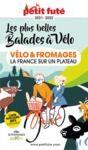 Electronic book VÉLO ET FROMAGES 2021/2022 Petit Futé