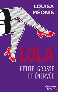 Livre numérique Lola S1.E3 - Petite, grosse et énervée