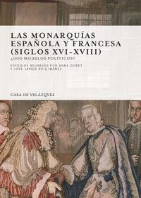 Electronic book Las monarquías española y francesa (siglos XVI-XVIII)