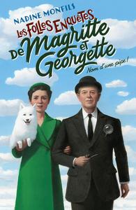 Livre numérique Les Folles enquêtes de Magritte et Georgette : Nom d'une pipe !