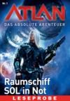 Electronic book Atlan - Das absolute Abenteuer 1: Raumschiff SOL in Not - Leseprobe