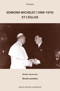 Livre numérique Edmond Michelet (1899-1970) et l'Église