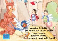 Livre numérique La storia della rondinella Sofia, che non vuole volare al sud. Italiano-Inglese. / The story of the little swallow Olivia, who does not want to fly South. Italian-English.
