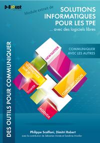 Livre numérique Communiquer avec les autres - MODULE EXTRAIT DE Solutions informatiques pour les TPE ...avec des logiciels libres