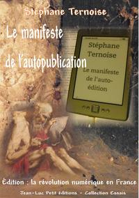 Livre numérique Le manifeste de l'autopublication