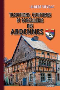 Livre numérique Traditions, Coutumes et Sorcellerie des Ardennes