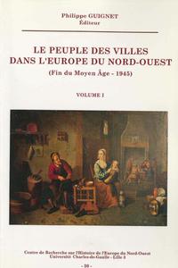 Livre numérique Le peuple des villes dans l'Europe du Nord-Ouest (fin du Moyen Âge-1945). Volume II