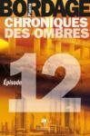 Electronic book Chroniques des Ombres épisode 12