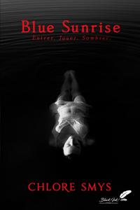 Livre numérique Blue Sunrise (dark romance)
