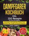 Libro electrónico DAMPFGARER KOCHBUCH: XXL. 250 Rezepte für Ihren Dampfgarer