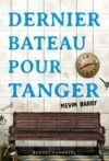 Livre numérique Dernier bateau pour Tanger