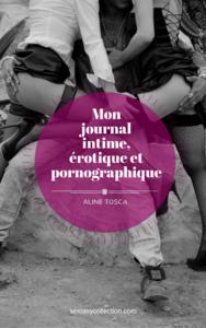 Livre numérique Mon journal intime, érotique et pornographique