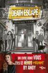 Livre numérique Le livre dont vous êtes le méchant - Death Escape : fais tes choix, tu es filmé !