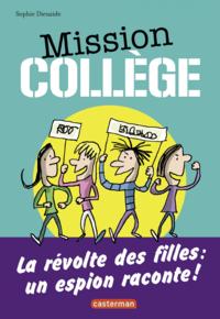 Livre numérique Mission Collège (Tome 2) - La révolte des filles