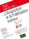 Livre numérique Tout savoir sur... L'Acquisition et la Fidélisation online
