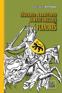 Livre numérique Légendes & traditions surnaturelles des Flandres (édition intégrale)