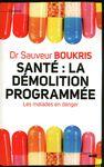 Livre numérique Santé : la démolition programmée