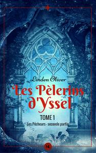 Livre numérique Les Pèlerins d'Yssel, tome 1