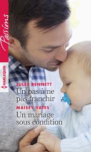 Livre numérique Un pas à ne pas franchir - Un mariage sous condition