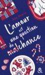 Libro electrónico L'amour est une question de (mal)chance
