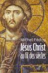 Livre numérique Jésus Christ au fil des siècles