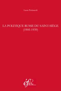 Livre numérique La politique russe du Saint-Siège (1905-1939)