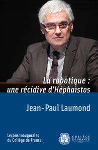 Electronic book La robotique: une récidive d'Héphaïstos