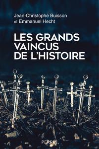 Livre numérique Les Grands Vaincus de l'histoire