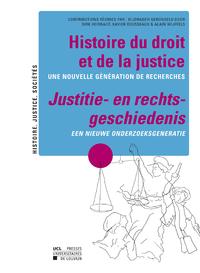 Livre numérique Histoire du droit et de la justice / Justitie - en rechts - geschiedenis