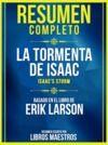 Libro electrónico Resumen Completo: La Tormenta De Isaac (Isaac's Storm) - Basado En El Libro De Erik Larson