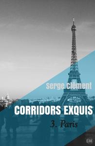 Livre numérique Corridors exquis 3, Paris