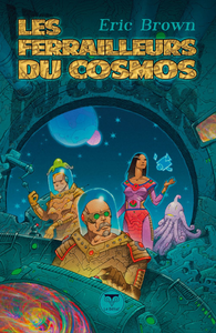 Electronic book Les Ferrailleurs du cosmos