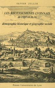 Livre numérique Les Recensements lyonnais de 1597 et 1636