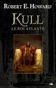 Livre numérique Kull le roi atlante