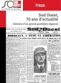 Livre numérique Sud Ouest, 70 ans d'actualité