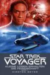 Livre numérique Star Trek - Voyager 12: Kleine Lügen erhalten die Feindschaft 1