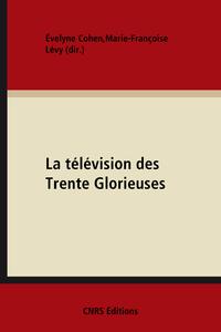 Livre numérique La télévision des Trente Glorieuses