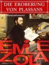 Livre numérique Die Eroberung von Plassans (mit Illustrationen)