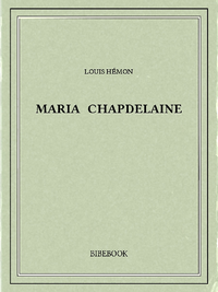 Libro electrónico Maria Chapdelaine
